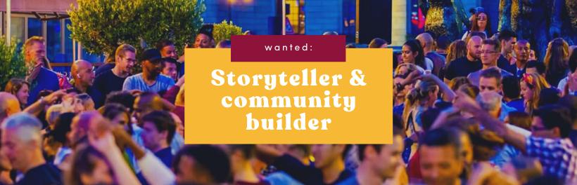 Vacature Storyteller & community builder